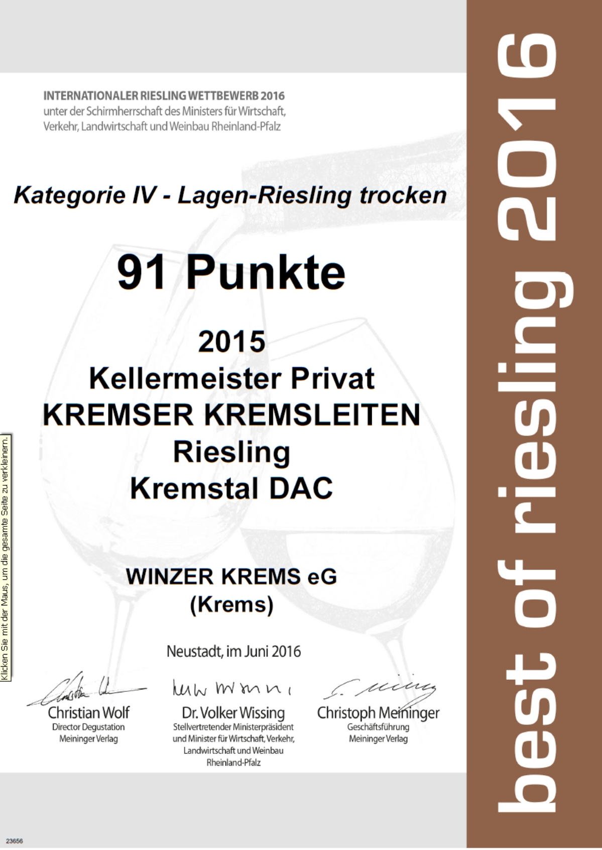 "July 2016: 91 points at ""Best of Riesling"" by the German ""Meininger Verlag"" for vintage 2015"